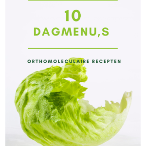 10 Orthomoleculaire dagmenu's